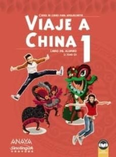 Viaje a china 1. libro del alumno