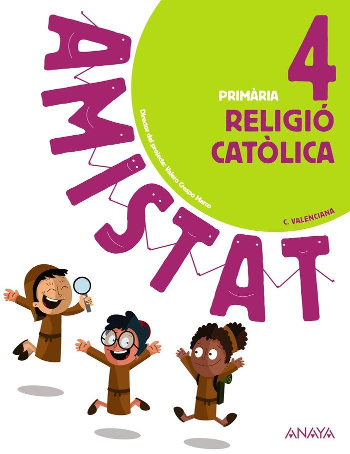Religio catolica 4ºep valencia 20 amistat