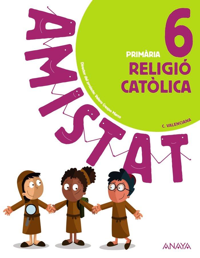 Religio catolica 6ºep valencia 20 amistat