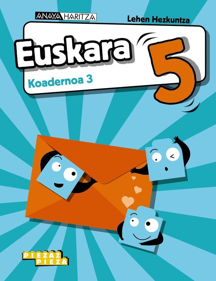 Koadernoa 3 euskara 5ºep 20 nav/p.vasco piezaz pie
