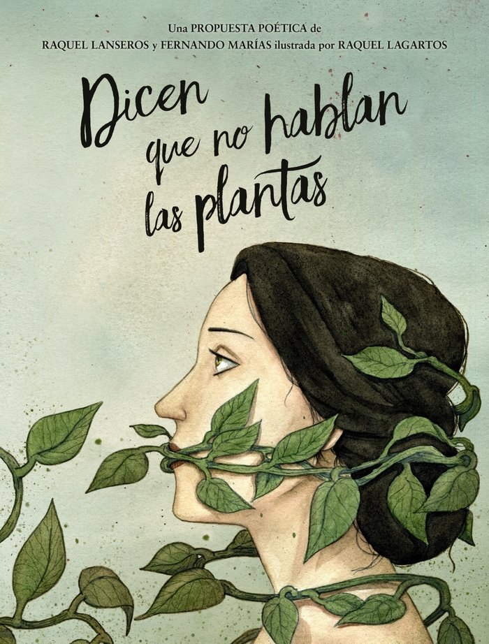 Dicen que no hablan las plantas