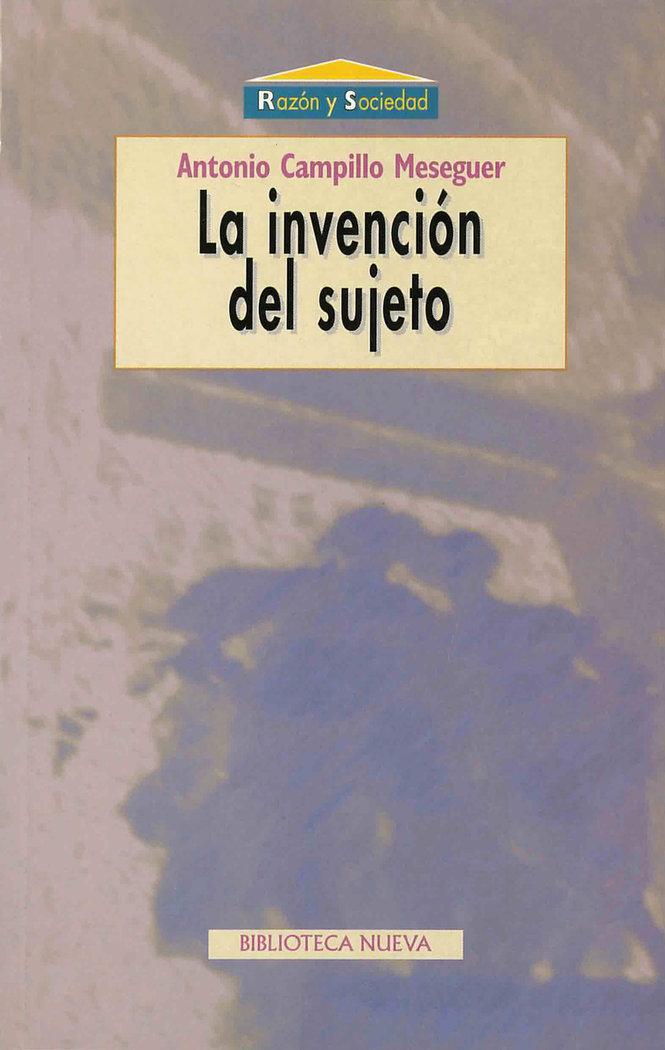 Invencion del sujeto,la