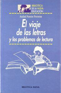 Viaje de las letras y los problemas de lectura,el