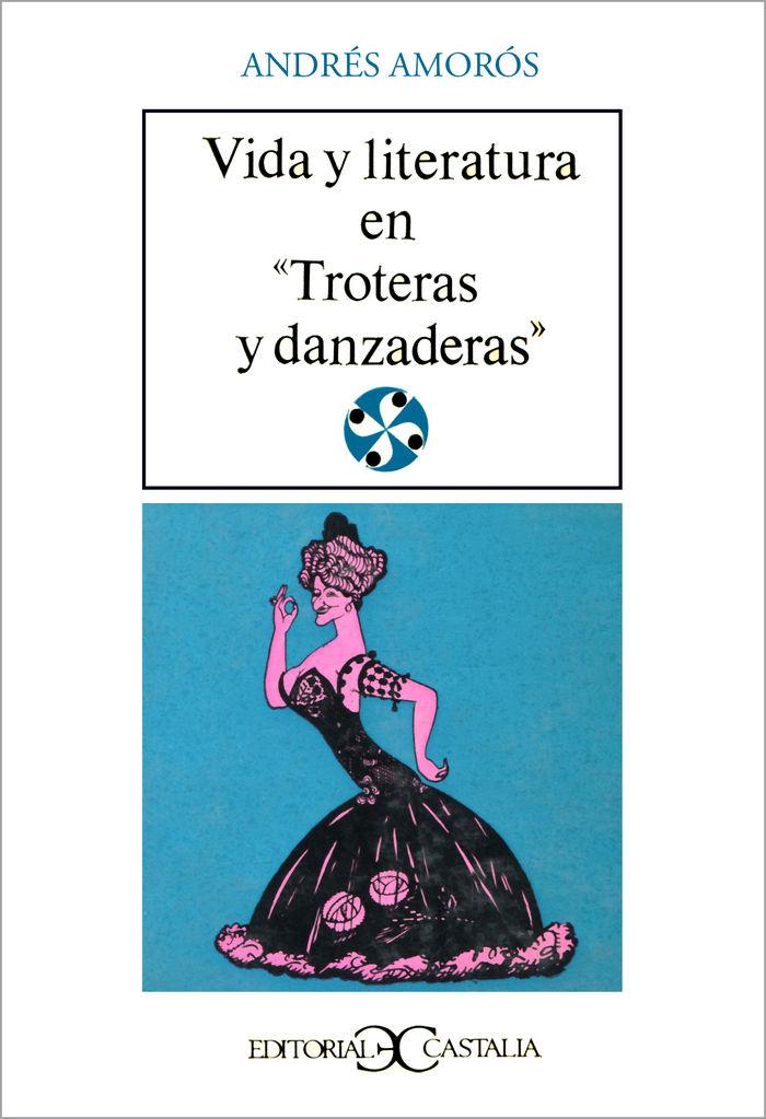 Vida y literatura en troteras y danzaneras