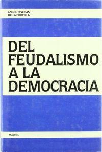 Del feudalismo a democracia