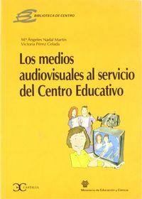Medios audiovisuales al servicio centro