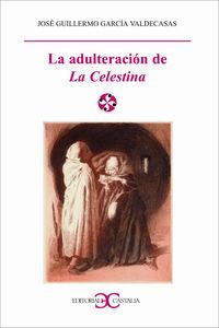 Adulteracion de la celestina