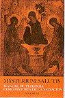 Mysterium salutis. tomo i. la teologia como historia de la s