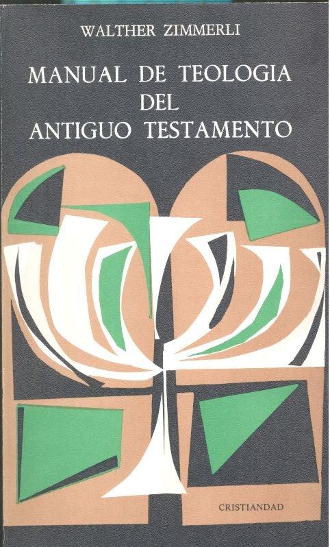 Manual de teologia del antiguo testamento