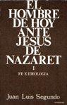 Hombre de hoy ante jesus de nazaret, el. tomo i