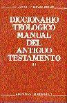 Diccionario teologico manual del antiguo testamento. tomo ii