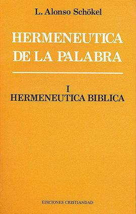 Hermeneutica de la palabra i hermenautica biblica
