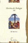 Escritos de teologia, tomo iii: vida espiritual