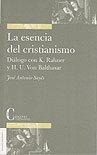Esencia del cristianismo. dialogo con k.rahner,la