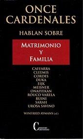 Once cardenales hablan sobre matrimonio y familia