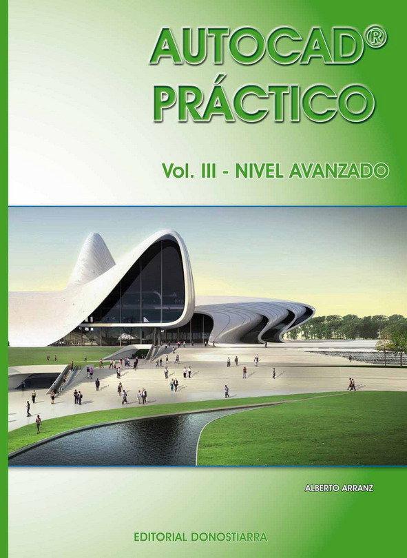 Autocad practico iii avanzado 2012