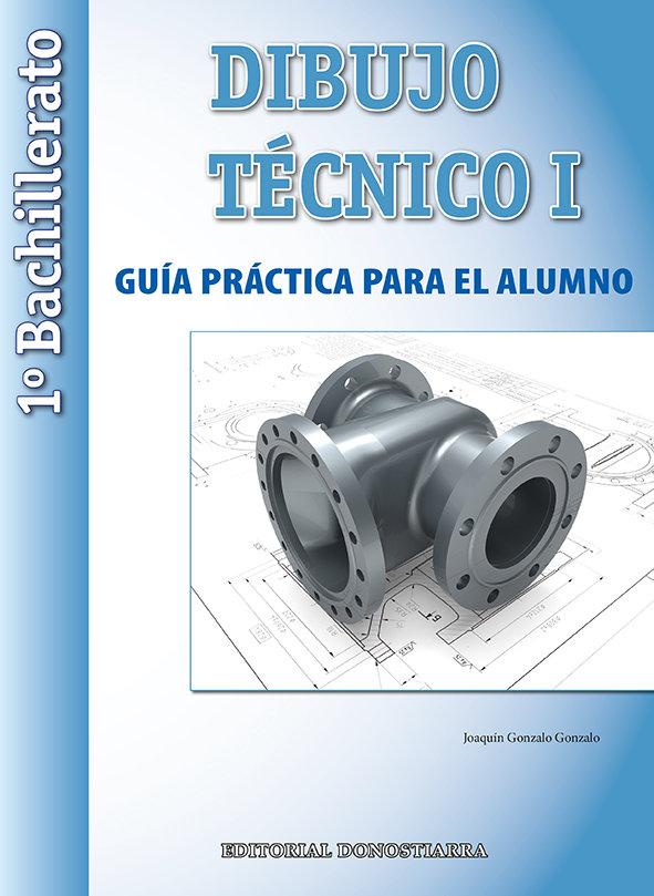 Dibujo tecnico 1º nb 15 guia practica alumno