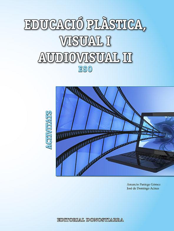 Educacio plast.visual i audiov.ii activi.valenc/ba