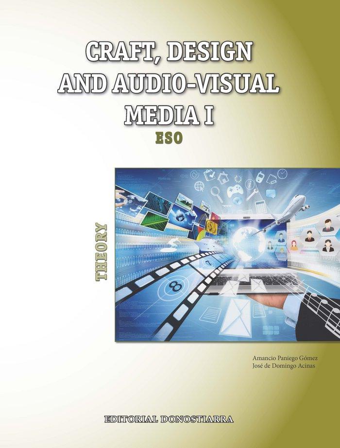 Craft design and audio-visual media i. theory