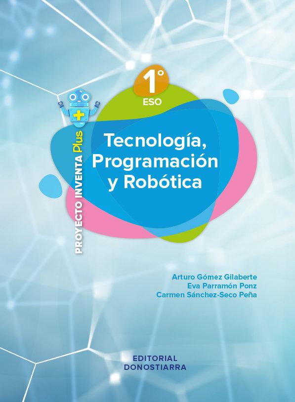 Tecnol. progr. robotica 1ºeso 20 inventa plus