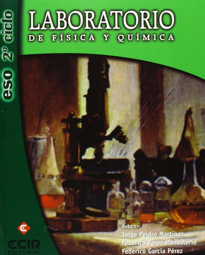 Fisica y quimica 2ºciclo eso laboratorio