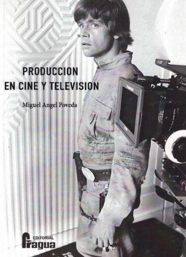 Produccion en cine y television