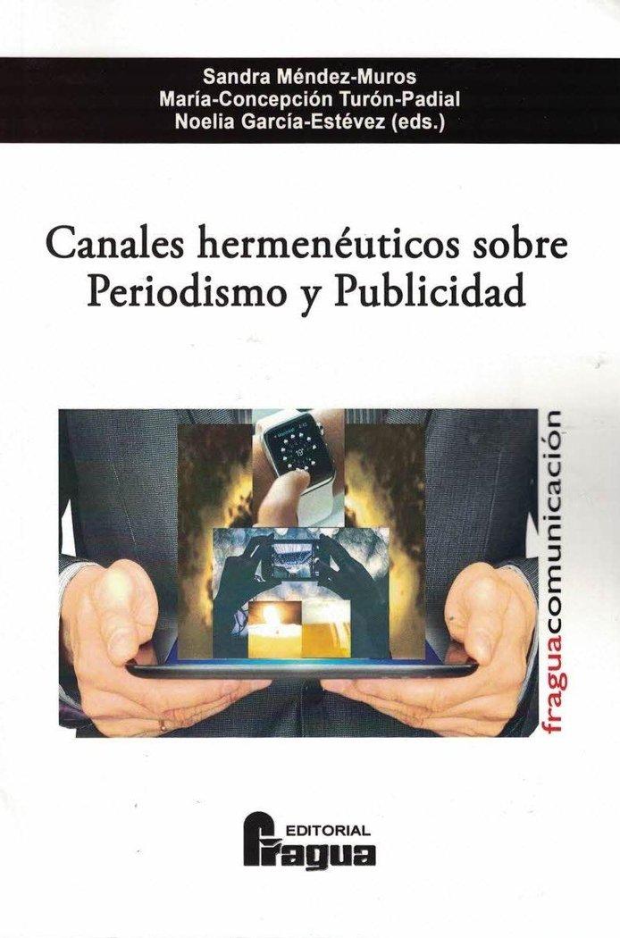 Canales hermeneuticos sobre periodismo y publicidad