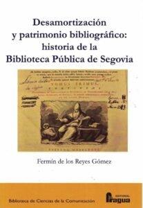 Desamortizacion y patrimonio bibliografico