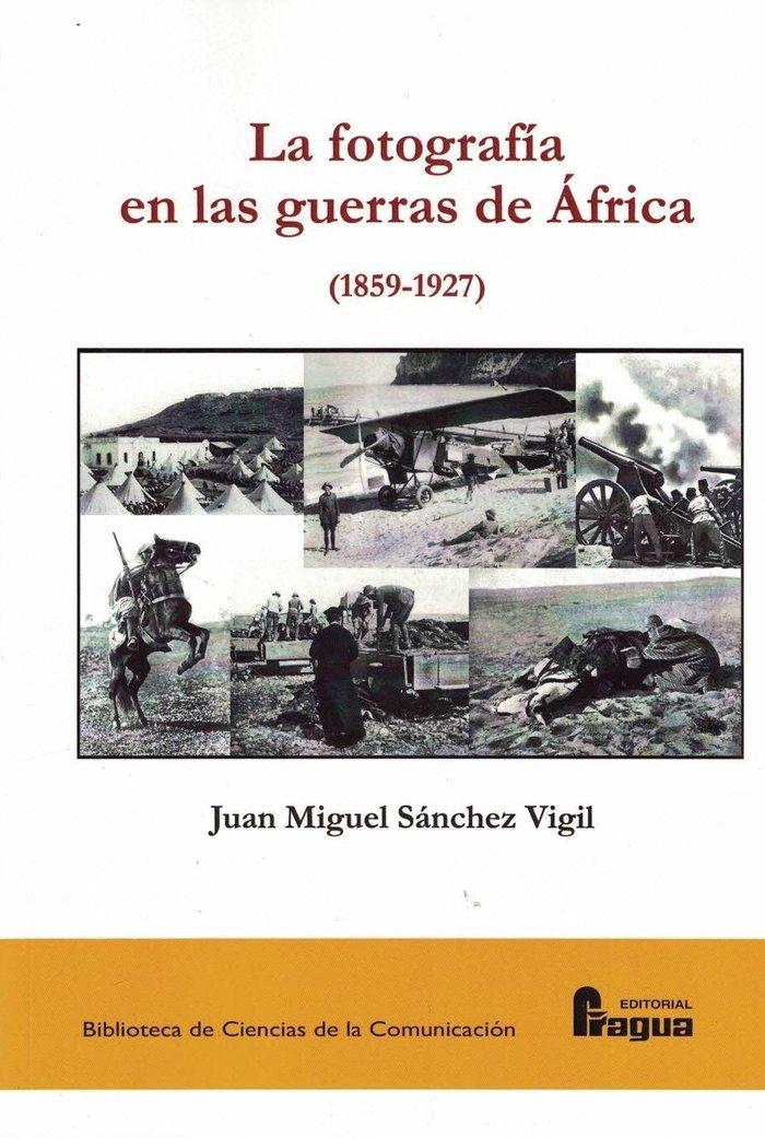 La fotografia en las guerras de africa 1859 1927