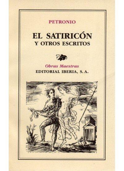 Satiricon y otros escritos