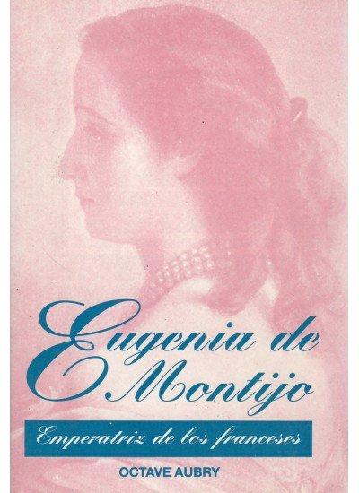 Eugenia de montijo emperatriz franceses
