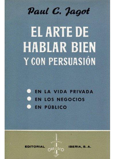 Arte hablar bien con persuasion-t