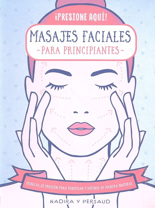 Masajes faciales para principiantes