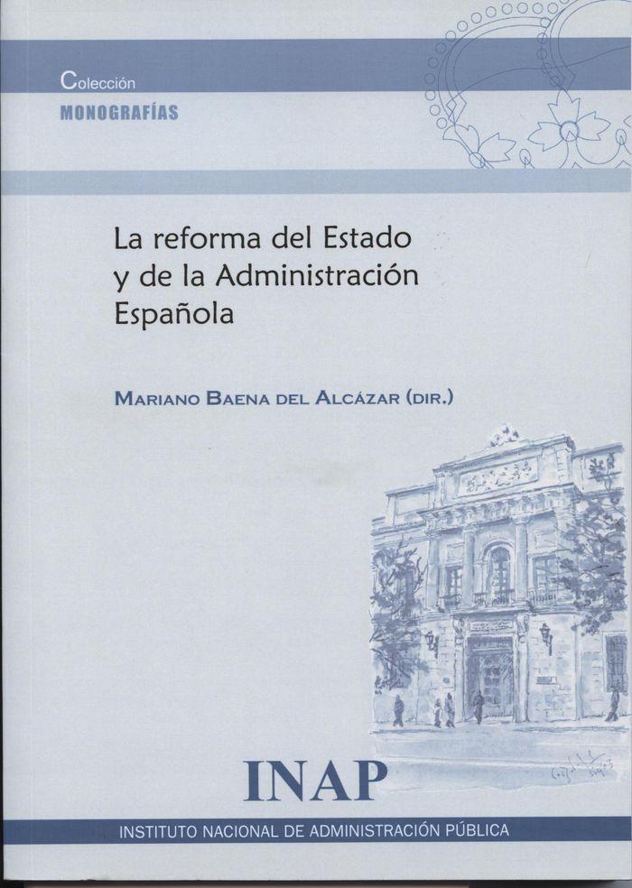 Reforma del estado y de la admnistracion española,la