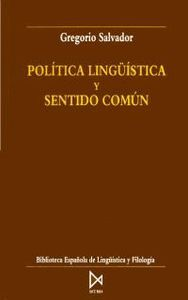 Politica linguistica y sentido comun