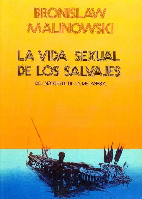 Vida sexual de los salvajes,la