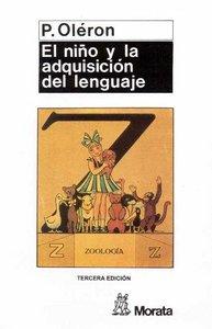 Niño y la adquisicion del lenguaje,el