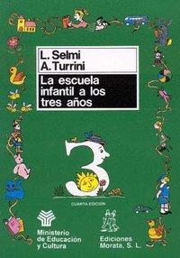 Escuela infantil a los 3 años,la