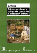 Salidas escolares y trabajo de campo en la educacion primar