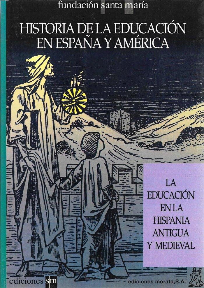 Educacion en la hispania antigua y medieval, la