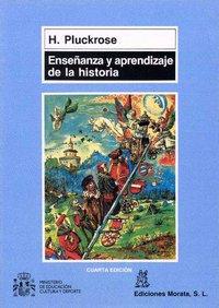 Enseñanza y aprendizaje de la historia