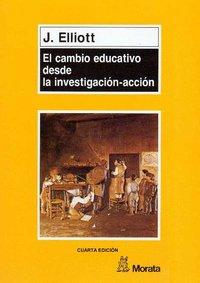 Cambio educativo desde la investigacion-accion