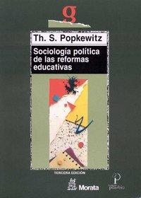 Sociologia politica de las reformas educativas