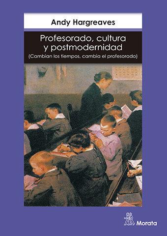Profesorado cultura y postmodernidad