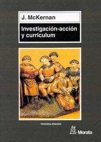 Investigacion-accion y curriculum