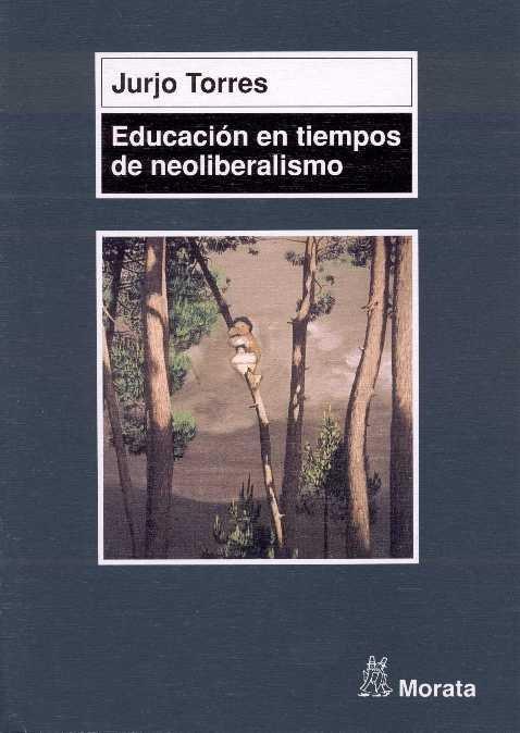 Educacion en tiempos de neoliberalismo