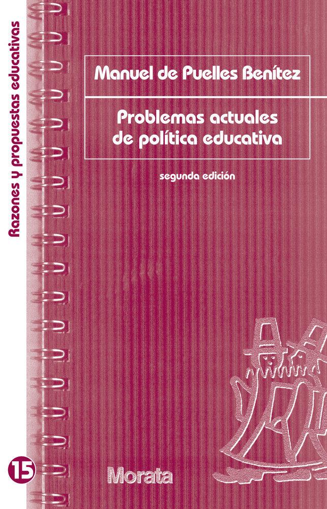 Problemas actuales de politica educativa