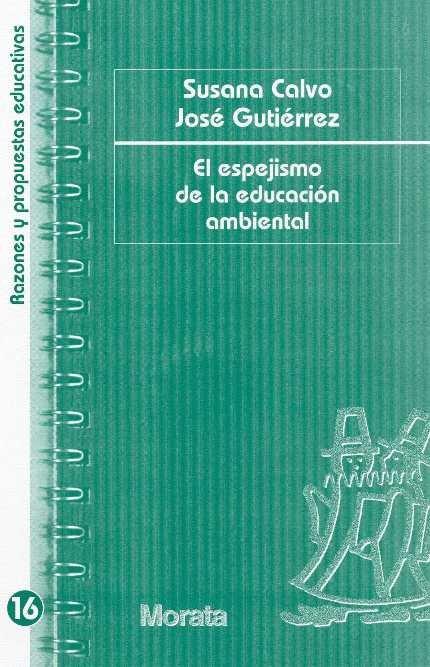 Espejismo de la educacion ambiental,el
