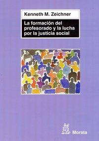 Formacion profesorado y la lucha por la justicia social
