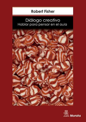Dialogo creativo hablar para pensar en el aula